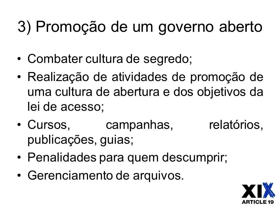3) Promoção de um governo aberto