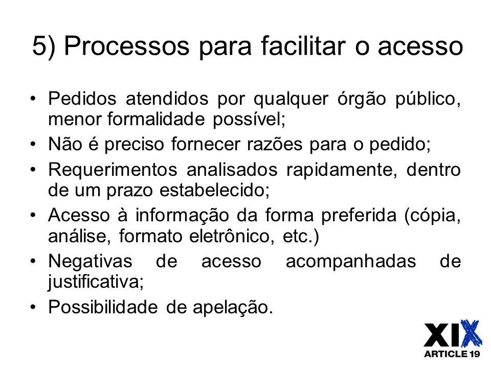 5) Processos para facilitar o acesso
