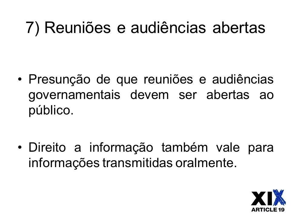 7) Reuniões e audiências abertas