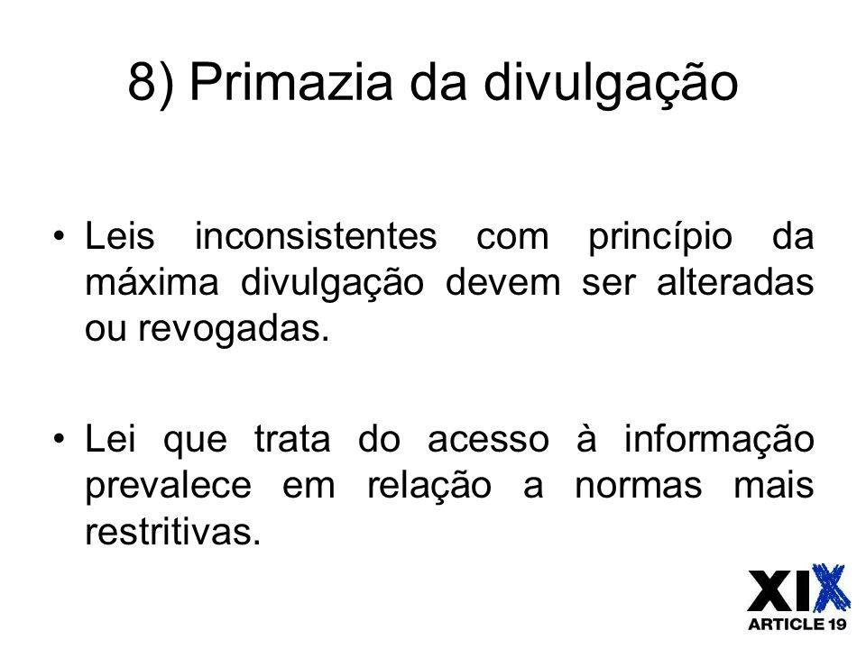 8) Primazia da divulgação