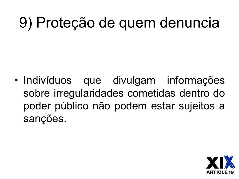9) Proteção de quem denuncia