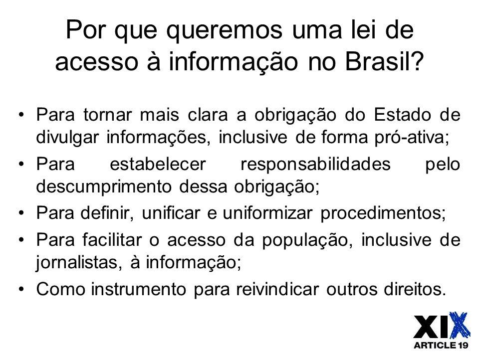 Por que queremos uma lei de acesso à informação no Brasil