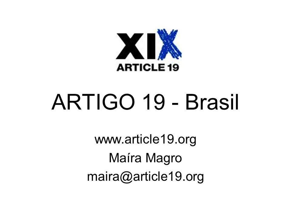 www.article19.org Maíra Magro maira@article19.org