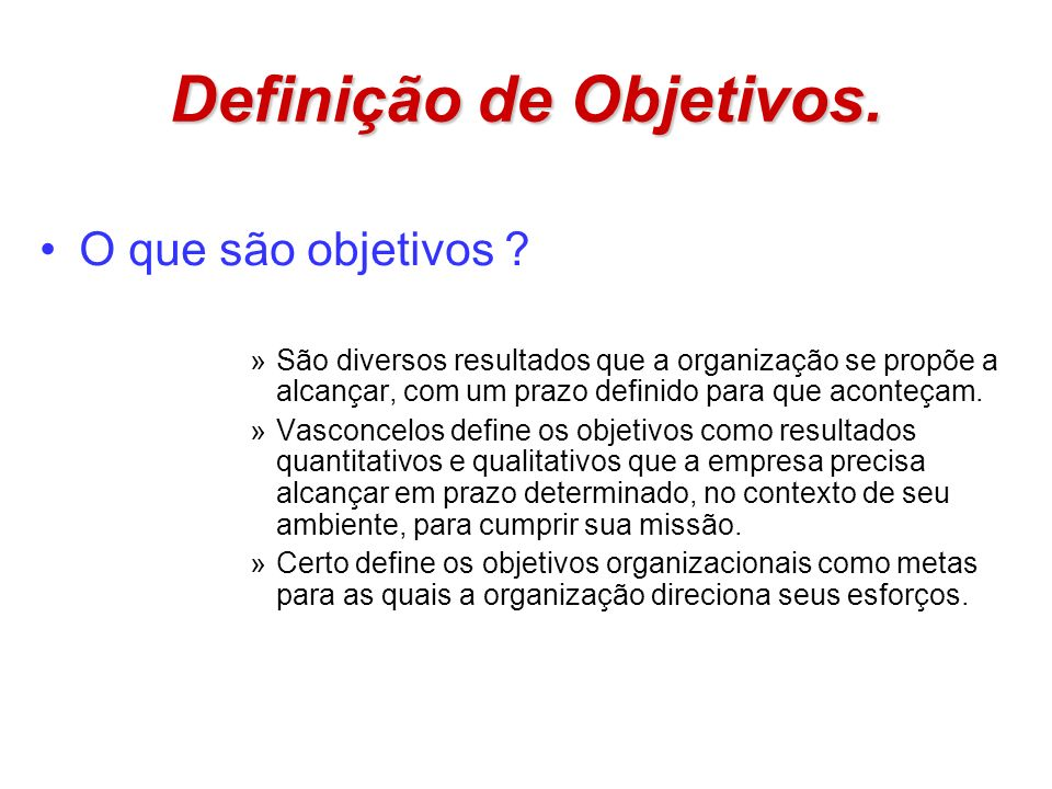 Definição de Objetivos.