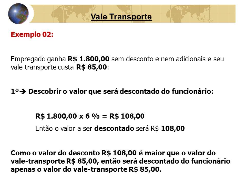 Vale Transporte Exemplo 02: