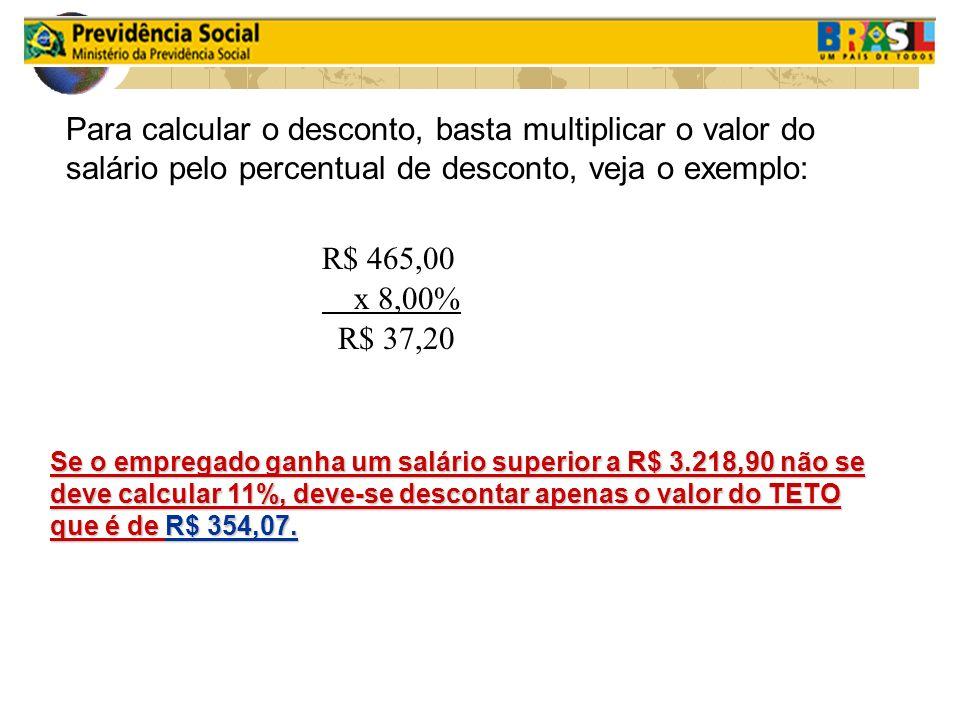 Para calcular o desconto, basta multiplicar o valor do salário pelo percentual de desconto, veja o exemplo:
