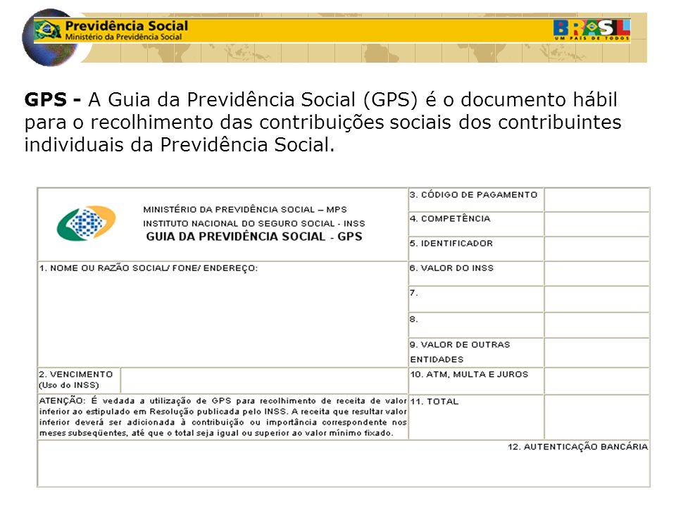 GPS - A Guia da Previdência Social (GPS) é o documento hábil para o recolhimento das contribuições sociais dos contribuintes individuais da Previdência Social.