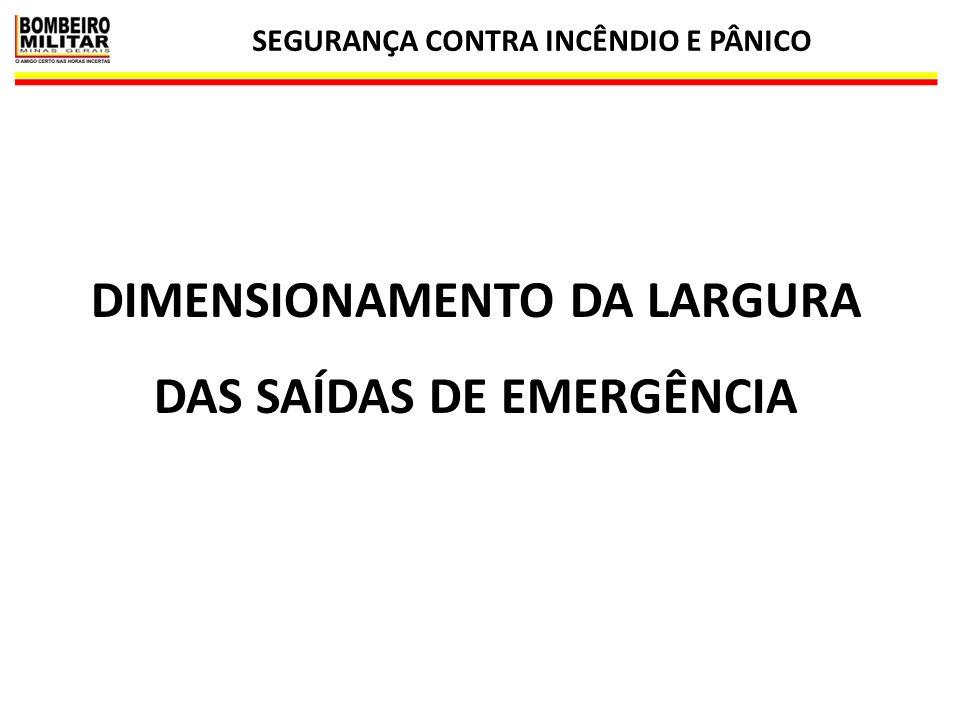 DIMENSIONAMENTO DA LARGURA DAS SAÍDAS DE EMERGÊNCIA