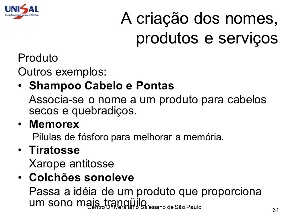 A criação dos nomes, produtos e serviços
