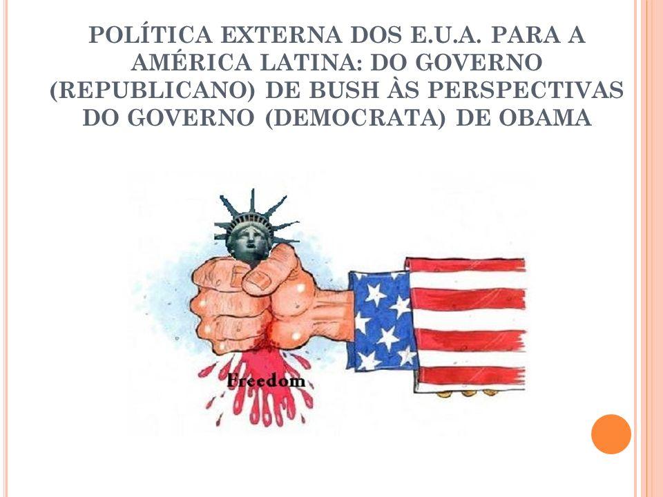 POLÍTICA EXTERNA DOS E. U. A