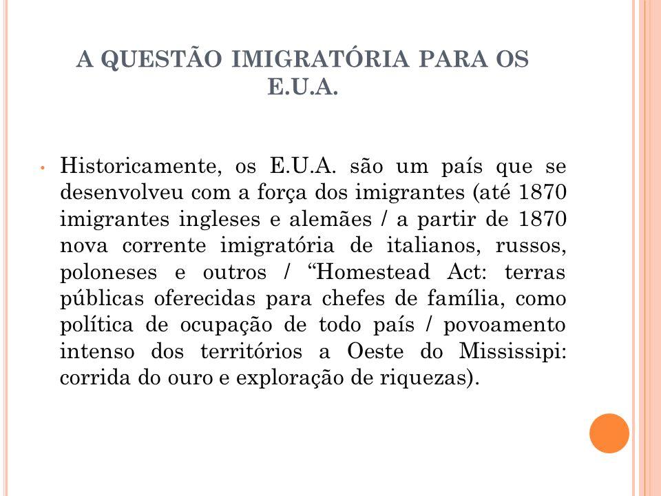 A QUESTÃO IMIGRATÓRIA PARA OS E.U.A.