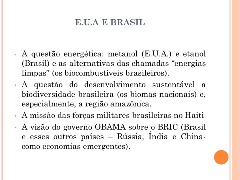 E.U.A E BRASIL