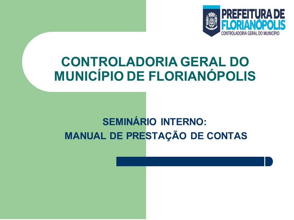 SEMINÁRIO INTERNO: MANUAL DE PRESTAÇÃO DE CONTAS