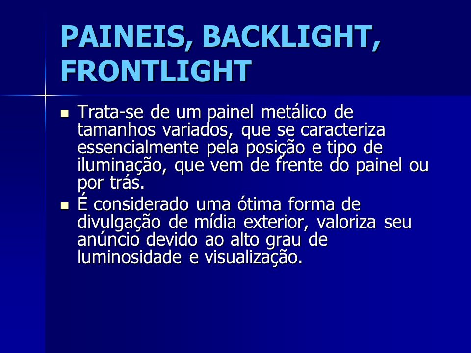 PAINEIS, BACKLIGHT, FRONTLIGHT