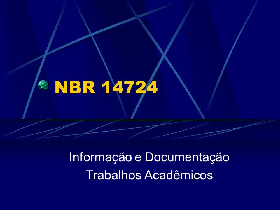Informação e Documentação Trabalhos Acadêmicos