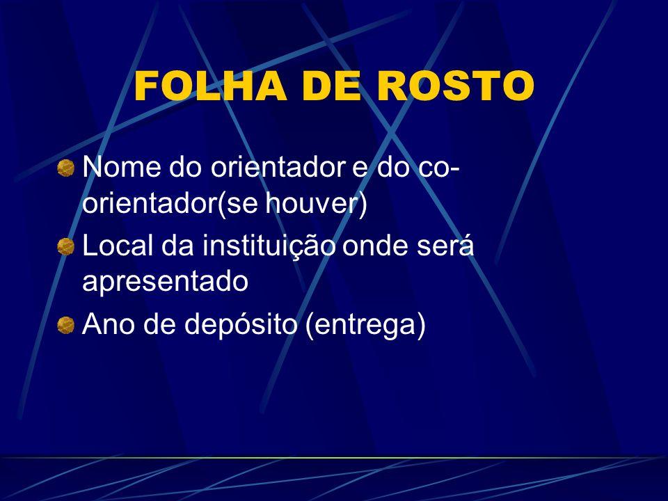 FOLHA DE ROSTO Nome do orientador e do co-orientador(se houver)