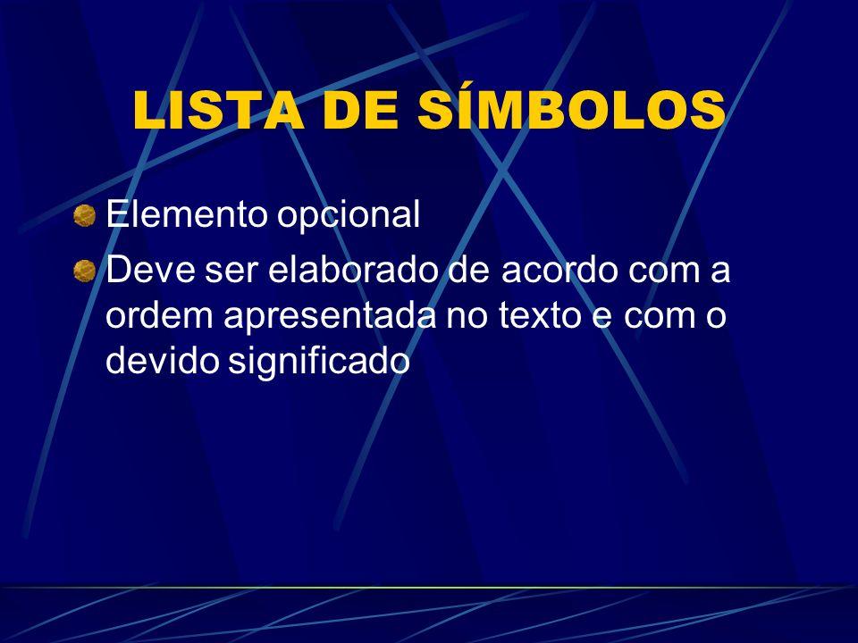 LISTA DE SÍMBOLOS Elemento opcional