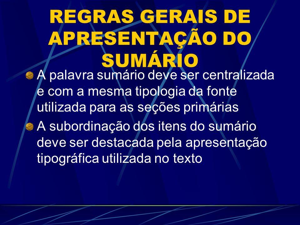 REGRAS GERAIS DE APRESENTAÇÃO DO SUMÁRIO