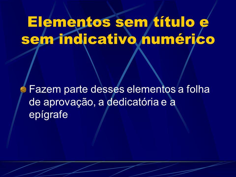 Elementos sem título e sem indicativo numérico