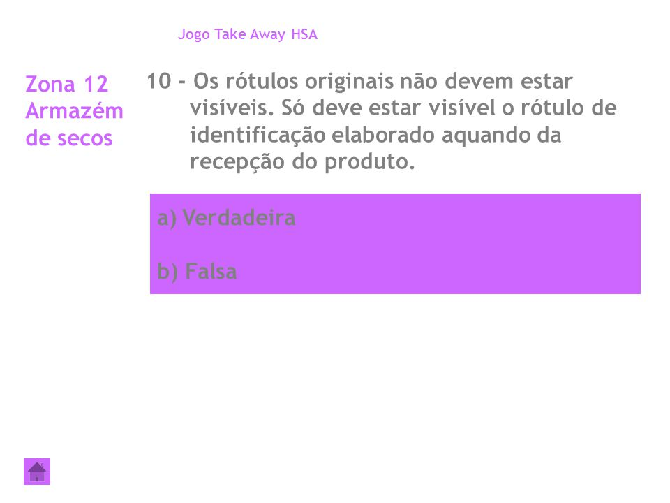 Jogo Take Away HSA Zona 12 Armazém de secos.