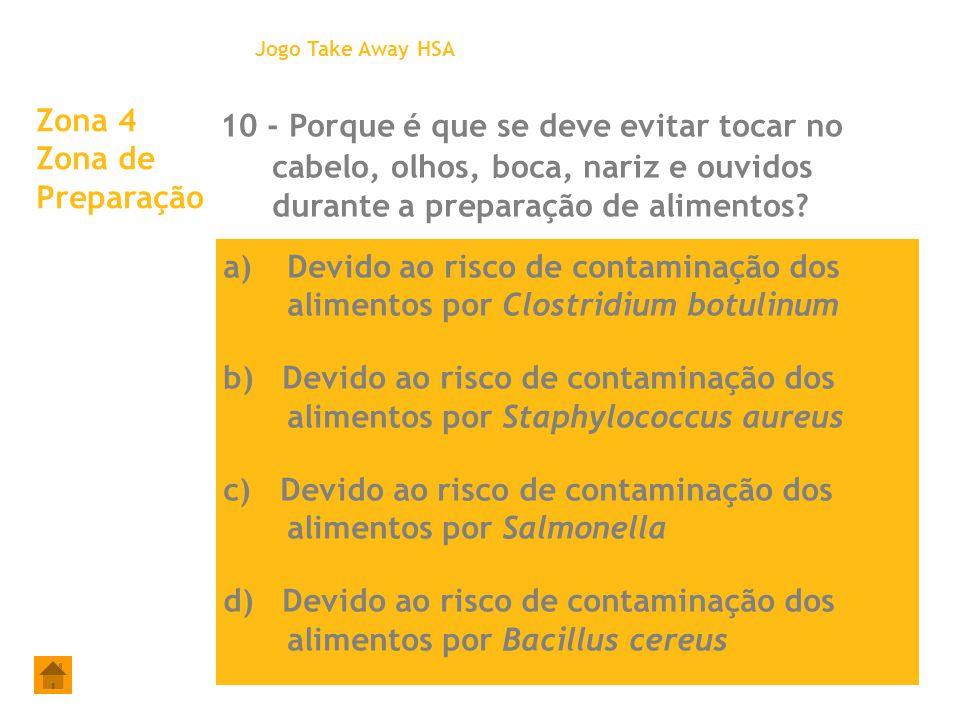 Jogo Take Away HSA Zona 4 Zona de Preparação.
