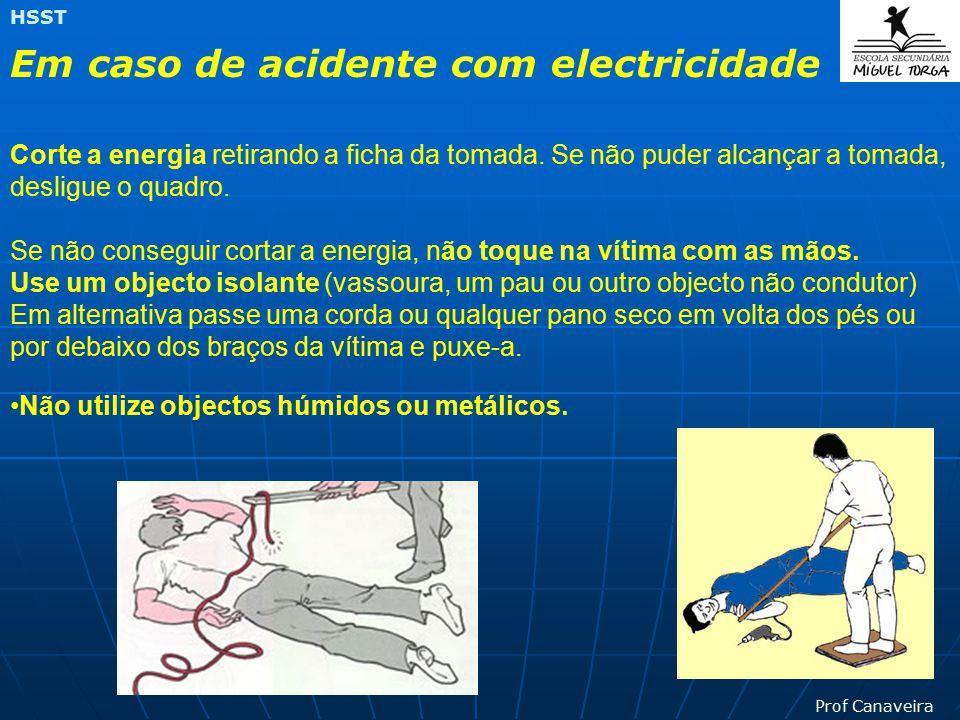 Em caso de acidente com electricidade