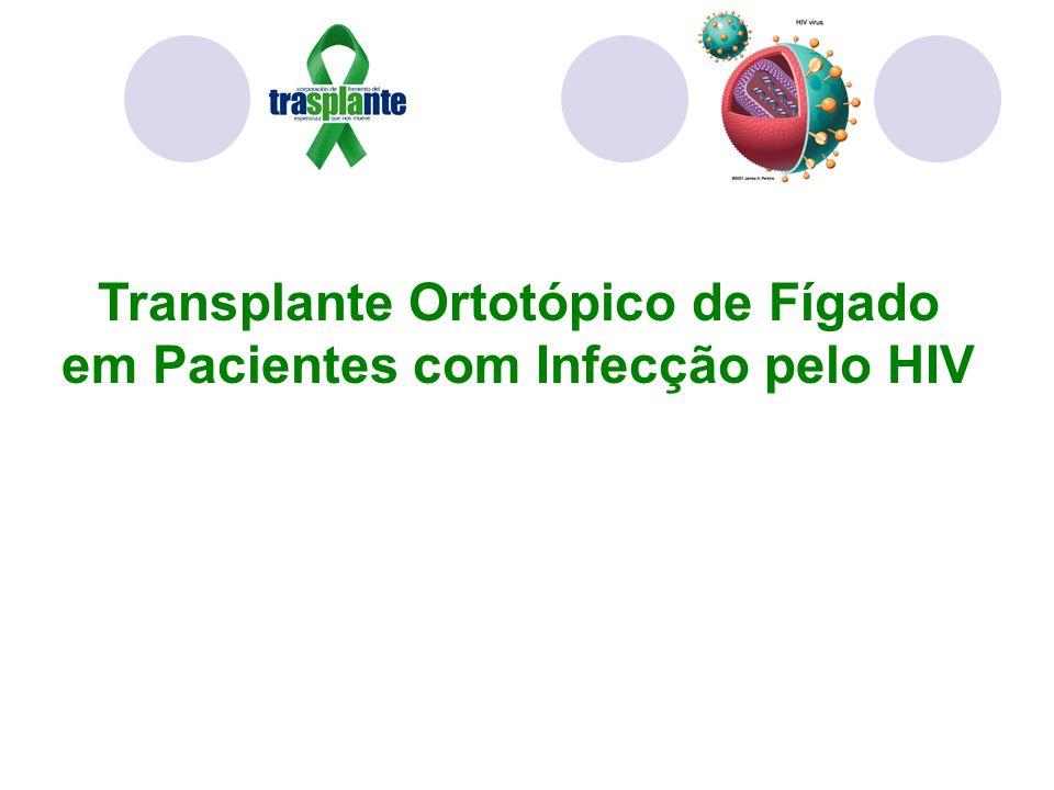 Transplante Ortotópico de Fígado em Pacientes com Infecção pelo HIV