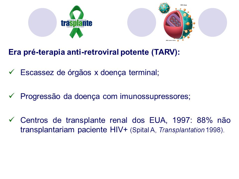 Era pré-terapia anti-retroviral potente (TARV):