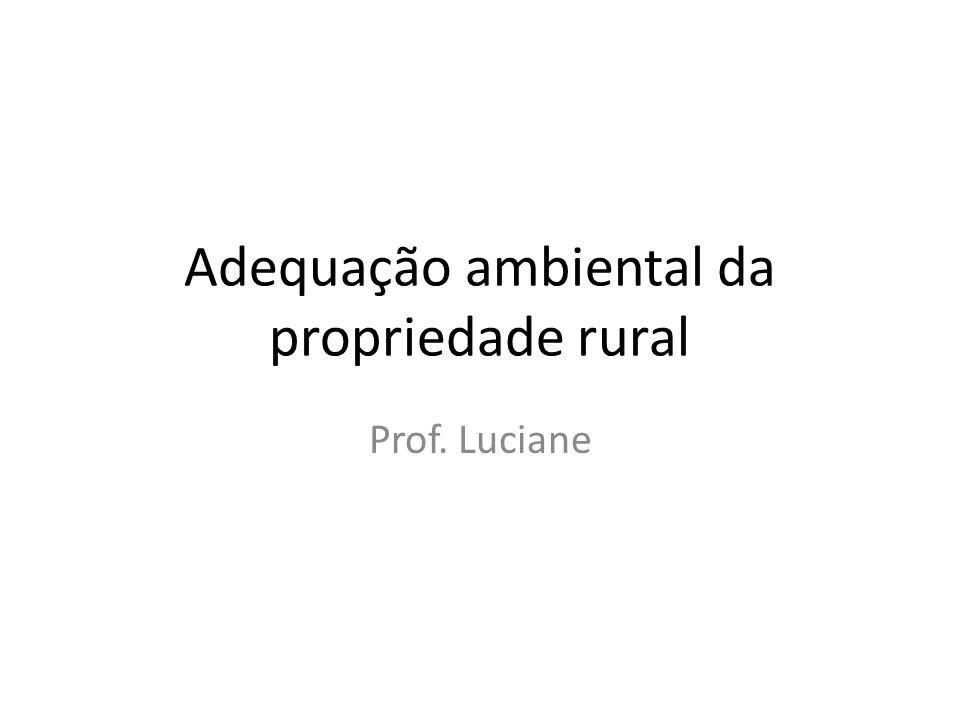 Adequação ambiental da propriedade rural