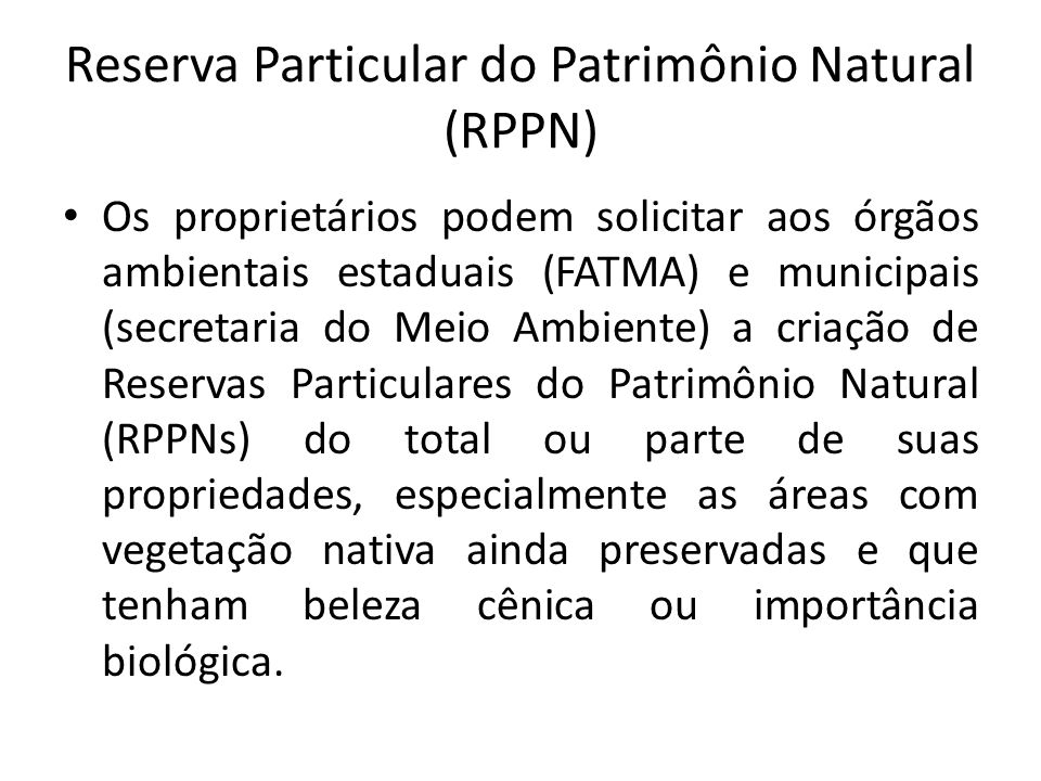 Reserva Particular do Patrimônio Natural (RPPN)