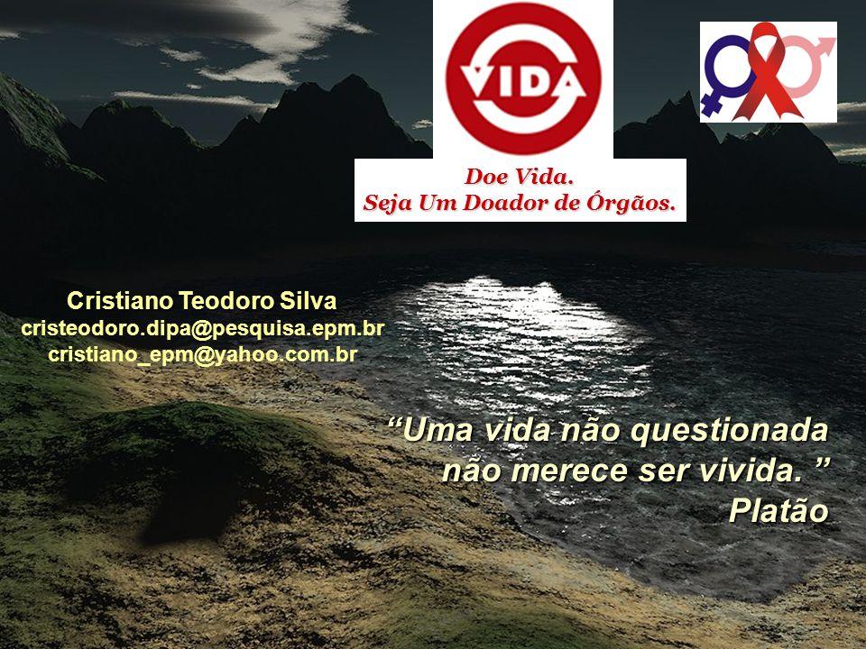 Seja Um Doador de Órgãos. Cristiano Teodoro Silva