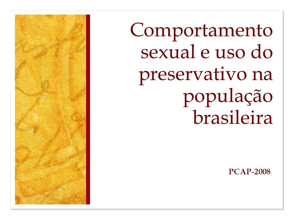 Comportamento sexual e uso do preservativo na população brasileira