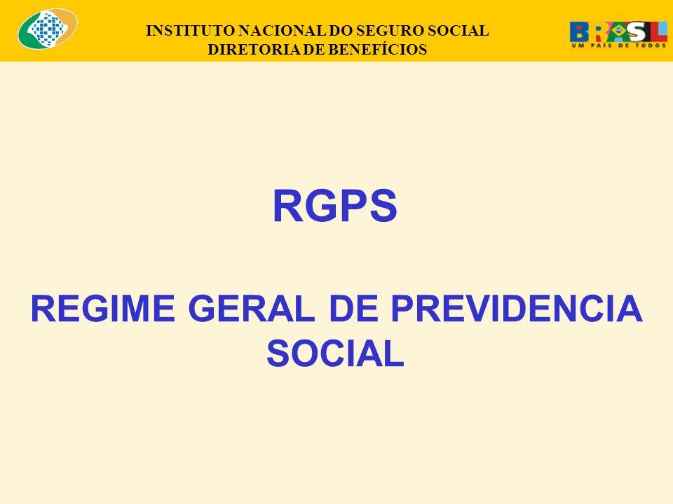 RGPS REGIME GERAL DE PREVIDENCIA SOCIAL