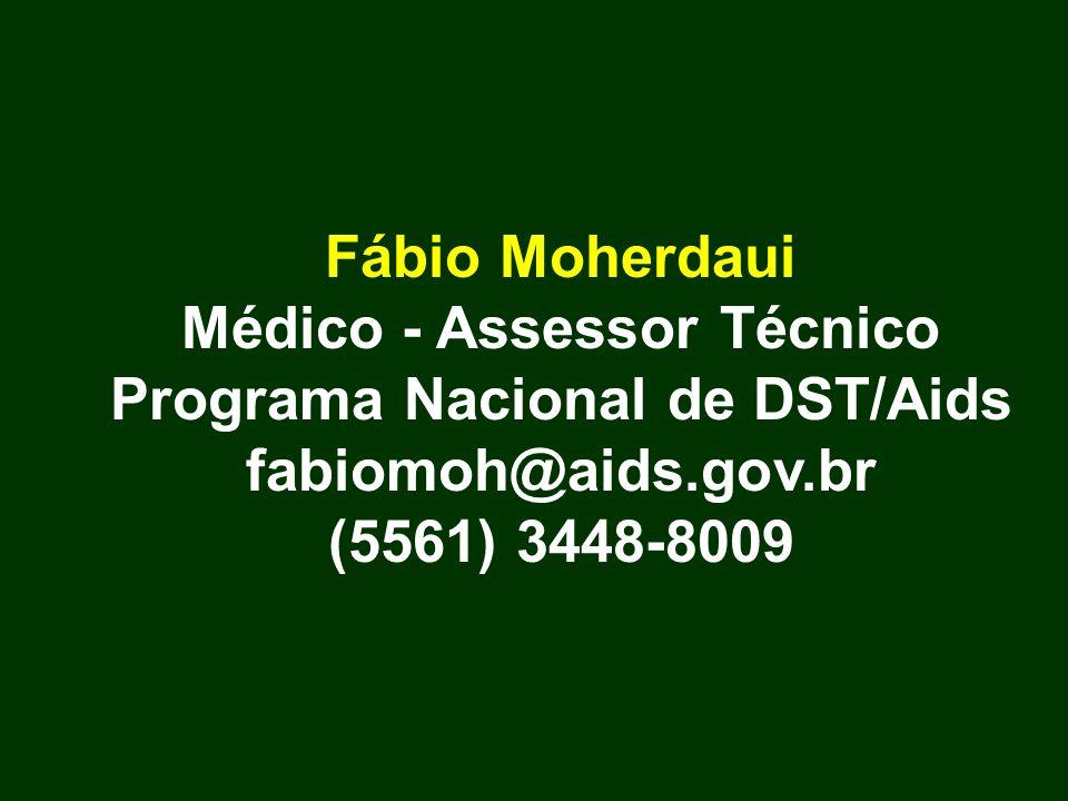 Médico - Assessor Técnico Programa Nacional de DST/Aids
