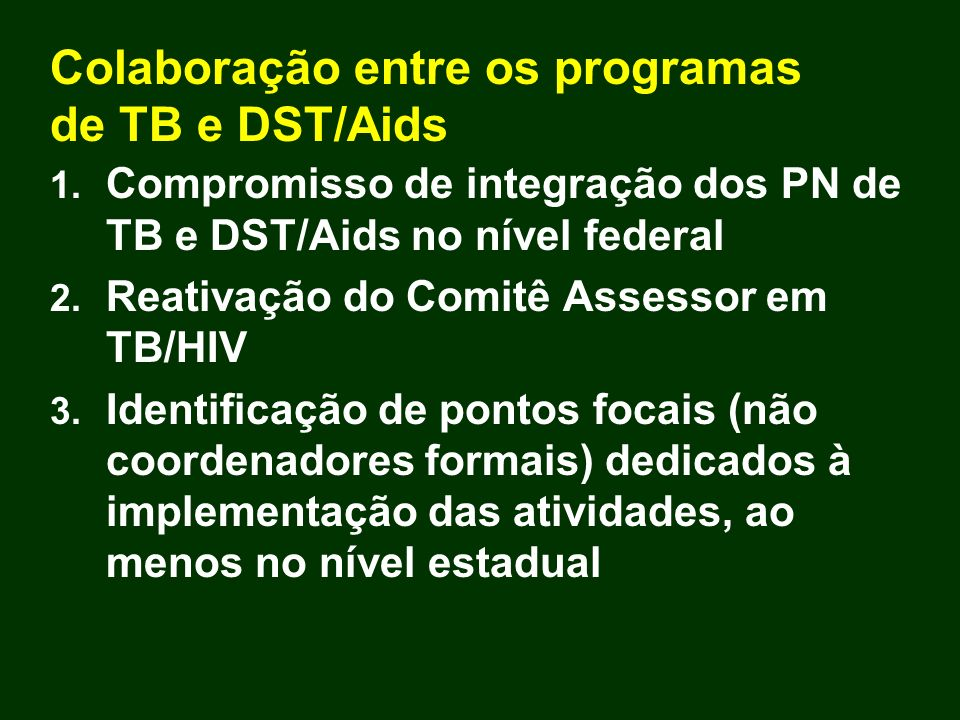 Colaboração entre os programas de TB e DST/Aids