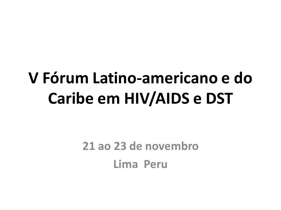 V Fórum Latino-americano e do Caribe em HIV/AIDS e DST