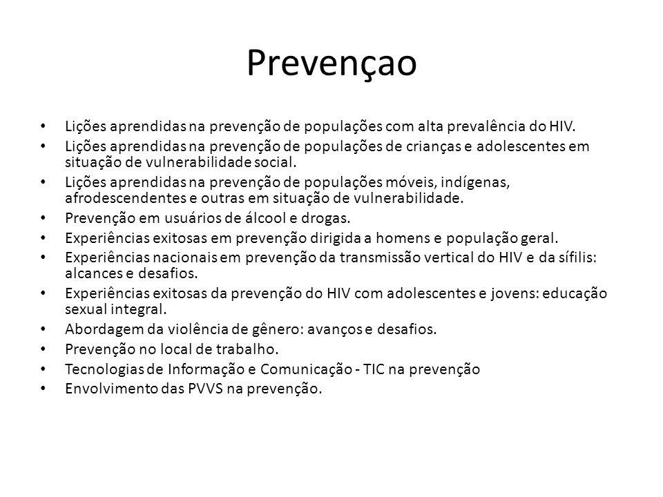 Prevençao Lições aprendidas na prevenção de populações com alta prevalência do HIV.