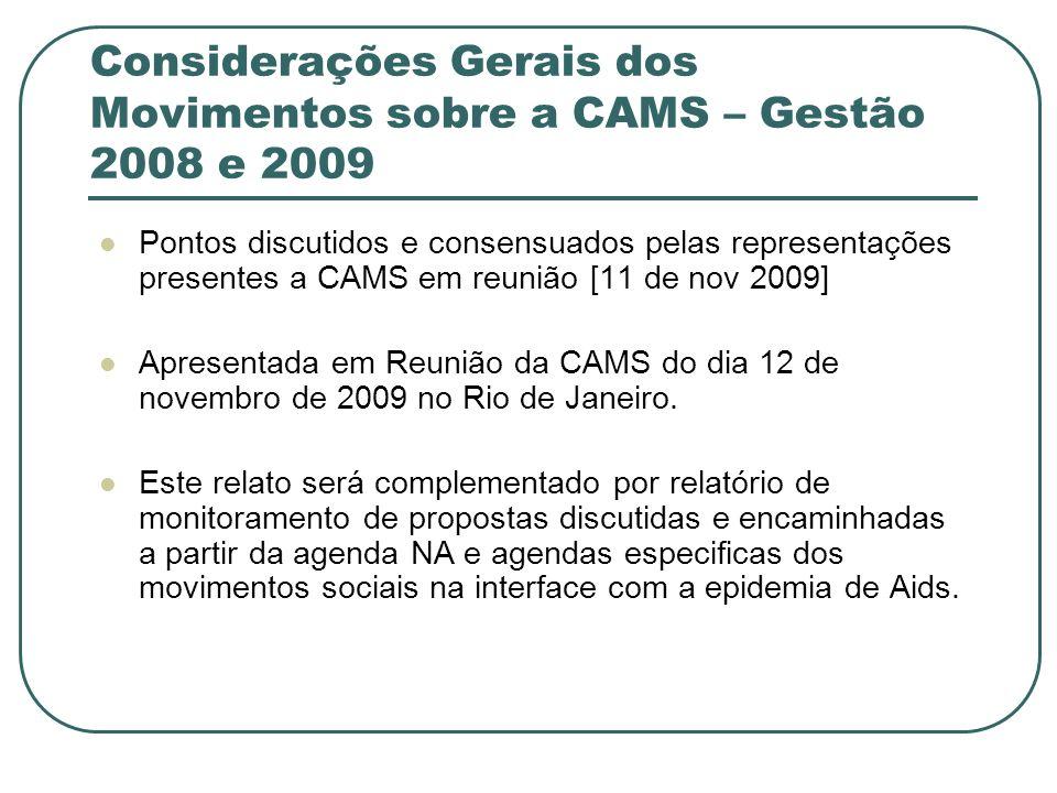 Considerações Gerais dos Movimentos sobre a CAMS – Gestão 2008 e 2009