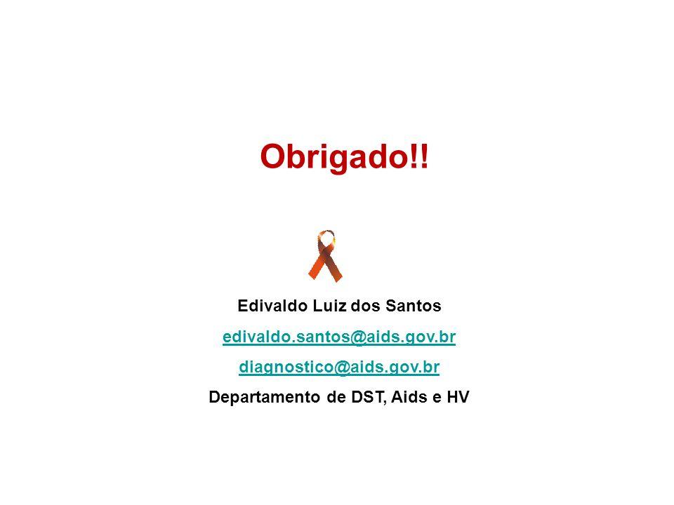Edivaldo Luiz dos Santos Departamento de DST, Aids e HV