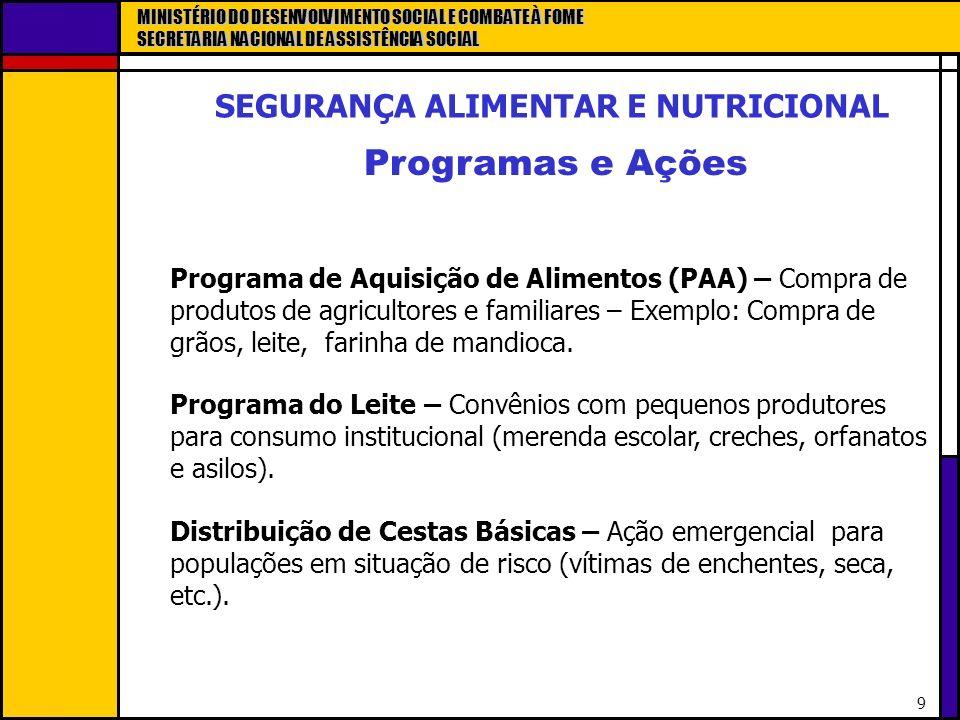 SEGURANÇA ALIMENTAR E NUTRICIONAL