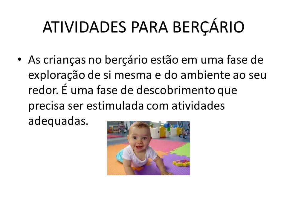 ATIVIDADES PARA BERÇÁRIO