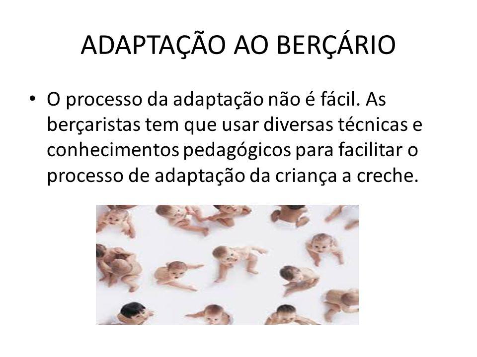 ADAPTAÇÃO AO BERÇÁRIO
