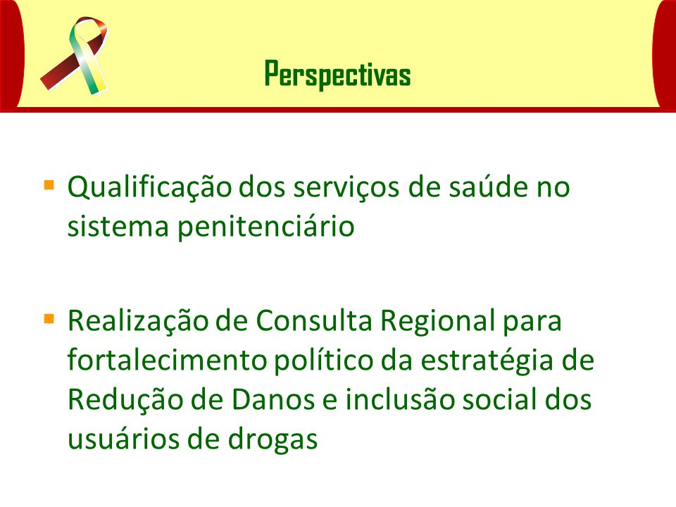 Perspectivas Qualificação dos serviços de saúde no sistema penitenciário.