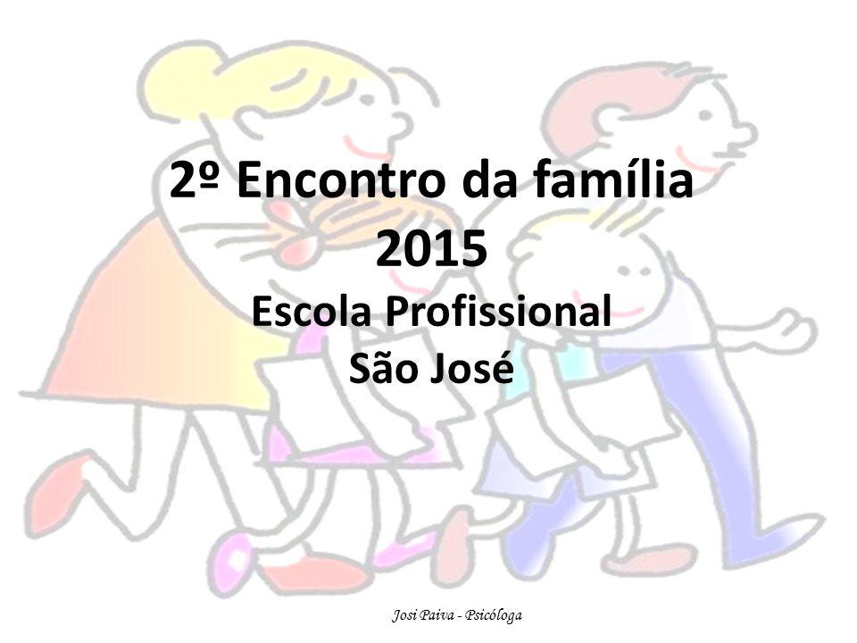 2º Encontro da família 2015 Escola Profissional São José