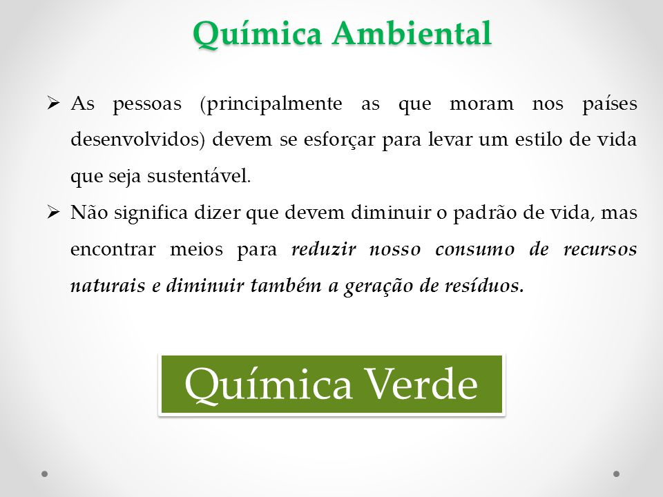 Química Verde Química Ambiental