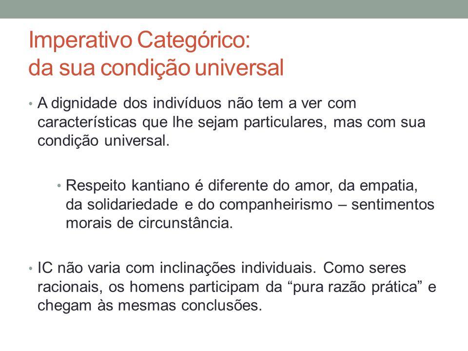 Imperativo Categórico: da sua condição universal