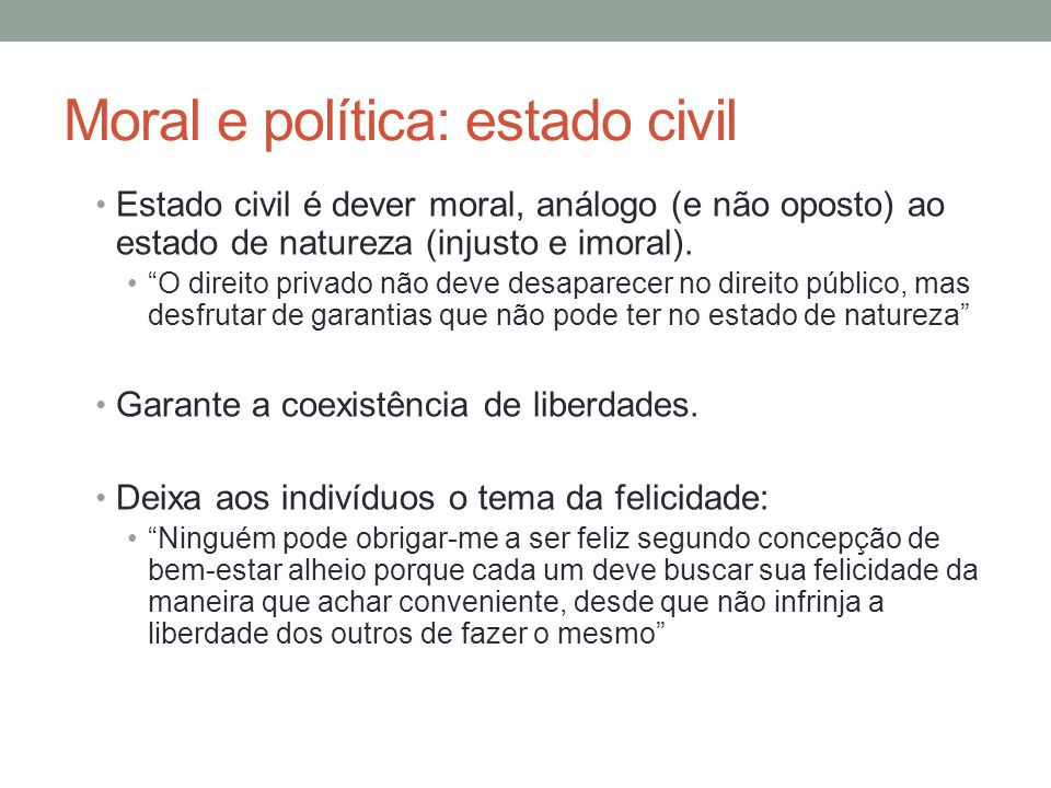 Moral e política: estado civil