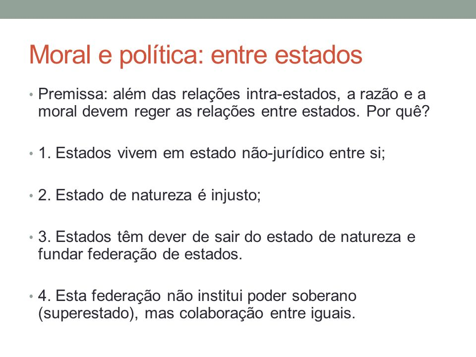 Moral e política: entre estados
