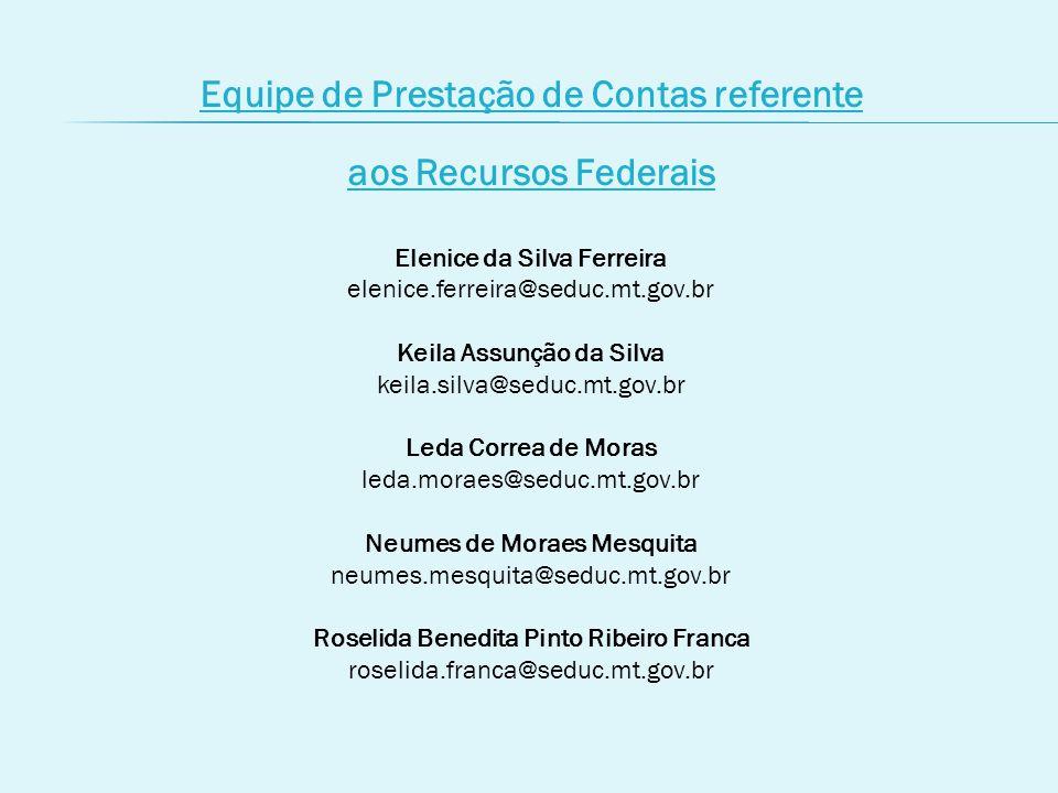 Equipe de Prestação de Contas referente aos Recursos Federais
