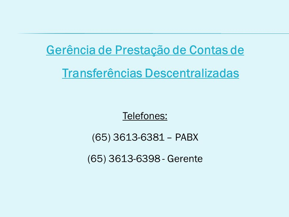 Gerência de Prestação de Contas de Transferências Descentralizadas